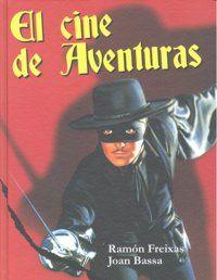 EL CINE DE AVENTURAS