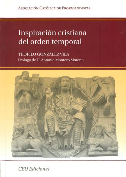 INSPIRACIÓN CRISTIANA DEL ORDEN TEMPORAL