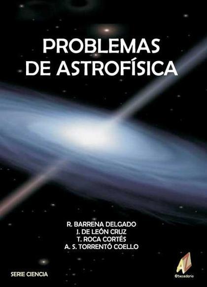 PROBLEMAS DE ASTROFÍSICA