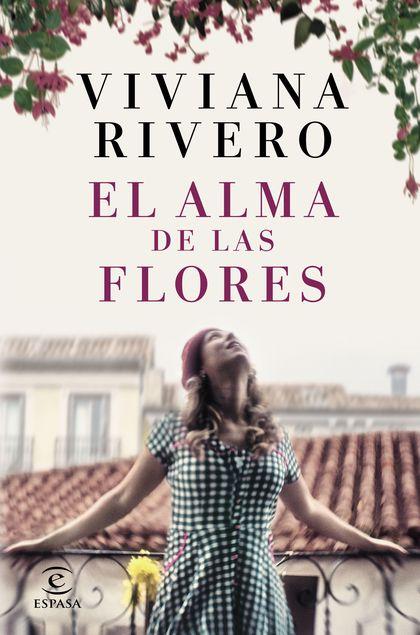 EL ALMA DE LAS FLORES.