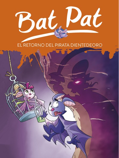 EL RETORNO DEL PIRATA DIENTEDEORO (SERIE BAT PAT 43).
