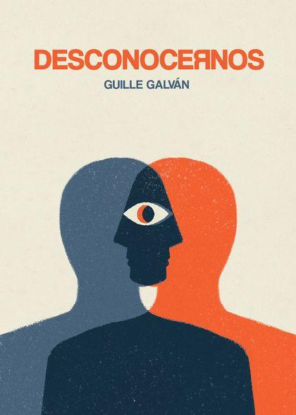 DESCONOCERNOS. GUILLE GALVAN