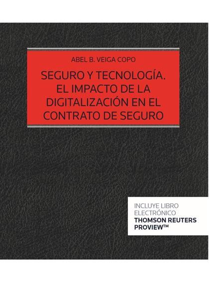 SEGURO Y TECNOLOGIA IMPACTO DIGITALIZACION CONTRATO SEGURO