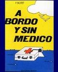 A BORDO Y SIN MÉDICO