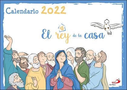 CALENDARIO DE PARED EL REY DE LA CASA 2022.