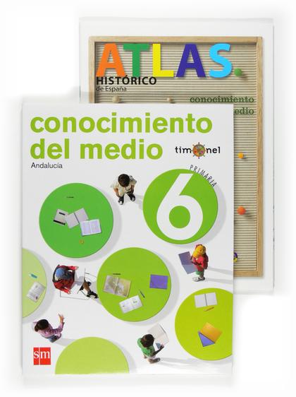 PROYECTO TIMONEL, CONOCIMIENTO DEL MEDIO, 6 EDUCACIÓN PRIMARIA (ANDALUCÍA)