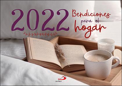 CALENDARIO DE PARED BENDICIONES PARA EL HOGAR 2022.