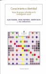 CONOCIMIENTO E IDENTIDAD: VOCES DE GRUPOS CULTURALES EN LA INVESTIGACIÓN SOCIAL