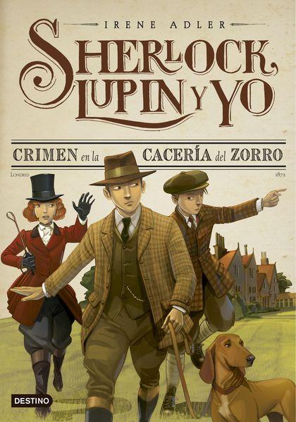 CRIMEN EN LA CACERÍA DEL ZORRO                                                  SHERLOCK, LUPIN