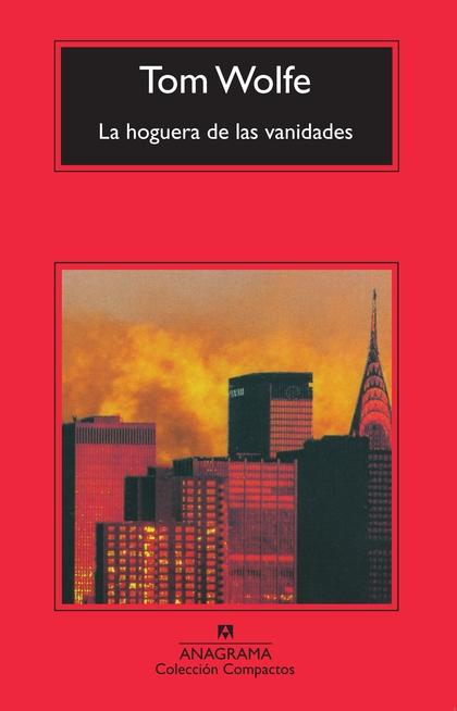 LA HOGUERA DE LAS VANIDADES.
