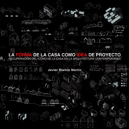 FORMA DE LA CASA COMO IDEA DE PROYECTO