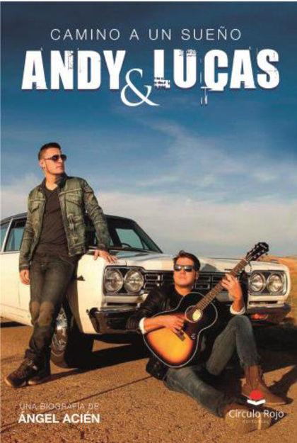 ANDY & LUCAS, CAMINO A UN SUEÑO.