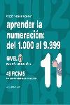 APRENDER LA NUMERACIÓN, DEL 1.000 AL 9.999, NIVEL 11, 8 A 9 AÑOS. ...DE 8 A 9 AÑOS (CON 48 FICH