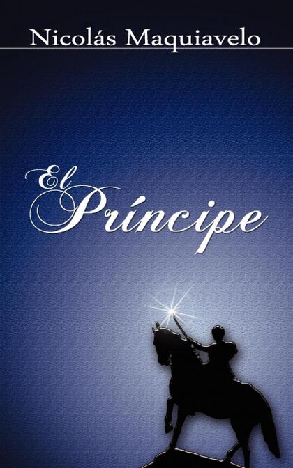 EL PRINCIPE / THE PRINCE.