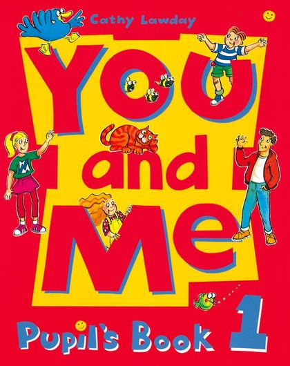 YOU AND ME 1 PUPILªS BOOK