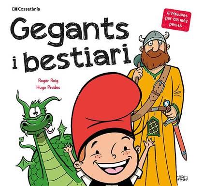 GEGANTS I BESTIARI.