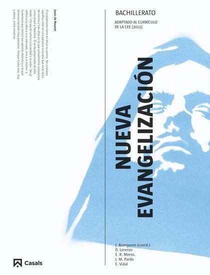 NUEVA EVANGELIZACIÓN 1 BACHILLERATO (2015).
