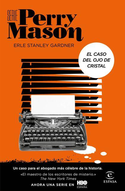 SERIE PERRY MASON. EL CASO DEL OJO DE CRISTAL