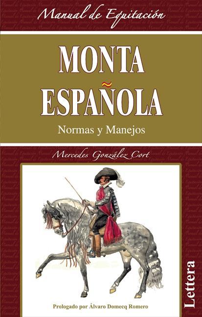 Monta Española, normas y manejos