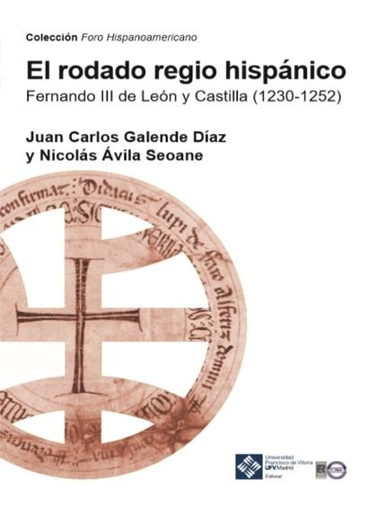 EL RODADO REGIO HISPÁNICO                                                       FERNANDO III DE