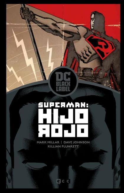 SUPERMAN: HIJO ROJO - EDICIÓN DC BLACK LABEL.