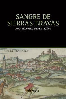 SANGRE DE SIERRAS BRAVAS.