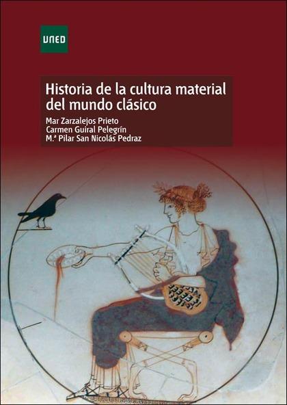 HISTORIA DE LA CULTURA MATERIAL DEL MUNDO CLÁSICO