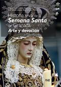 HISTORIA VIVA DE LA SEMANA SANTA                                                ARTE Y DEVOCIÓN