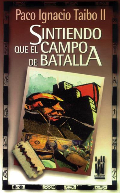 SINTIENDO QUE EL CAMPO DE BATALLA.