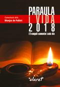 PARAULA I VIDA 2018                                                             L´EVANGELI COME