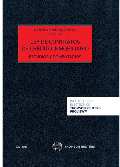 LEY DE CONTRATOS DE CRÉDITO INMOBILIARIO. ESTUDIOS Y COMENTARIOS (DÚO