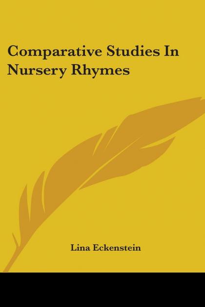 COMPARATIVE STUDIES IN NURSERY RHYMES