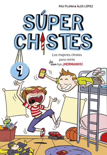 LOS MEJORES CHISTES PARA REIRTE DE TUS ¡HERMANOS! (SÚPER CHISTES 9).