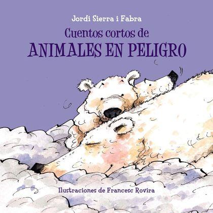 CUENTOS CORTOS DE ANIMALES EN PELIGRO