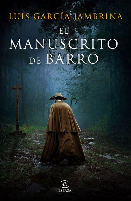 EL MANUSCRITO DE BARRO.