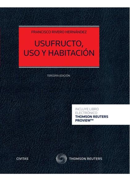 USUFRUCTO, USO Y HABITACIÓN (DÚO).