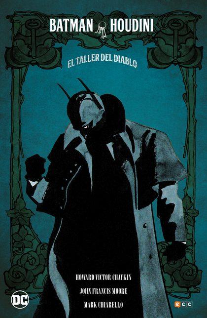 BATMAN/HOUDINI: EL TALLER DEL DIABLO.