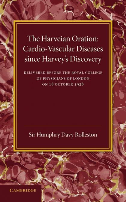 CARDIO-VASCULAR DISEASES SINCE HARVEY´S DISCOVERY