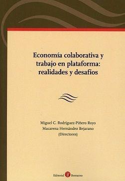 ECONOMÍA COLABORATIVA Y TRABAJO EN PLATAFORMA: REALIDADES Y DESAFÍOS