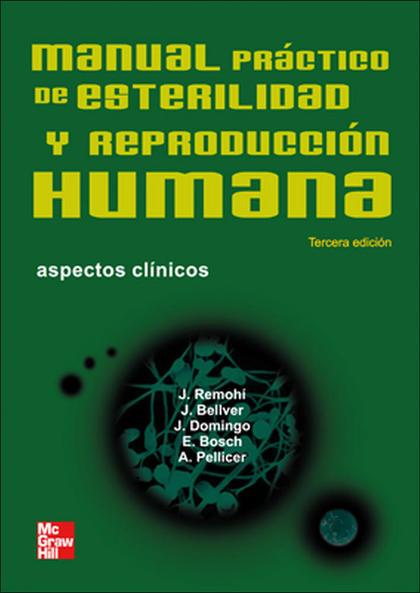 MANUAL PRÁCTICO DE ESTERILIDAD Y REPRODUCCIÓN HUMANA: ASPECTOS CLÍNICOS