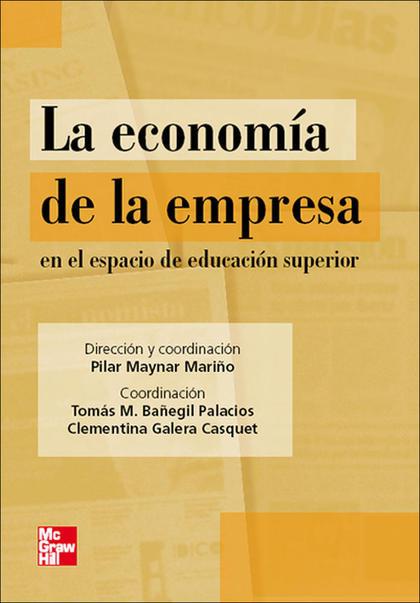 LA ECONOMÍA DE LA EMPRESA EN EL ESPACIO DE EDUCACIÓN SUPERIOR
