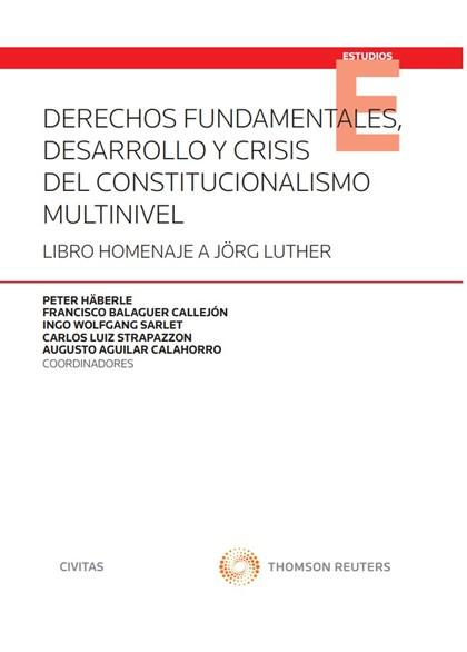 DERECHOS FUNDAMENTALES DESARROLLO CRISIS CONSTITUCIONALISMO.