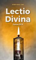 LECTIO DIVINA. PASCUA 2018.
