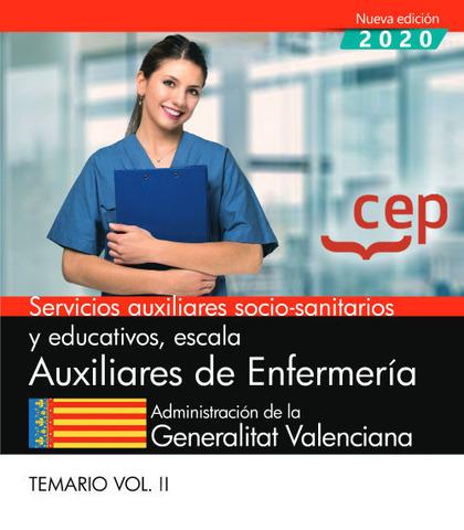 SERVICIOS AUXILIARES SOCIO-SANITARIOS Y EDUCATIVOS, ESCALA AUXILIARES DE ENFERME.