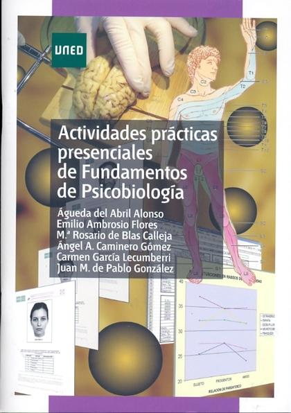 ACTIVIDADES PRÁCTICAS PRESENCIALES DE FUNDAMENTOS DE PSICOBIOLOGÍA