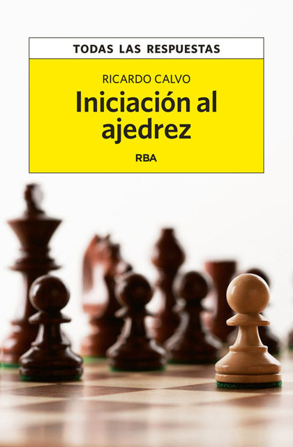 INICIACIÓN AL AJEDREZ.