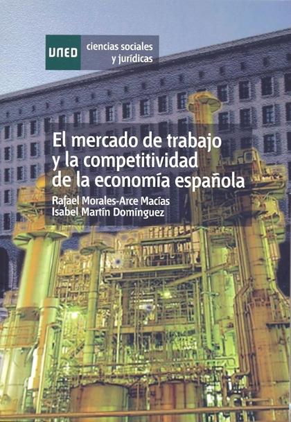 EL MERCADO DE TRABAJO Y LA COMPETITIVIDAD DE LA ECONOMÍA ESPAÑOLA