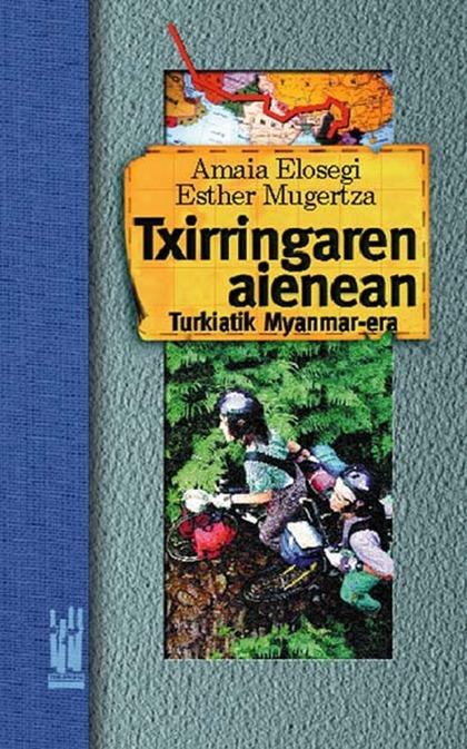 TXIRRINGAREN AIENEAN                                                            TURKIATIK MYANM