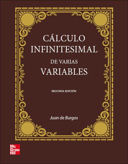 CÁLCULO INFINITESIMAL DE VARIAS VARIABLES, 2ª EDC..