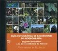 GUÍA FOTOGRÁFICA DE EXCURSIONES DE BIOGEOGRAFÍA : SAGUNTO-JAVALAMBRE Y LA DEVESA-ALBUFERA DE VA